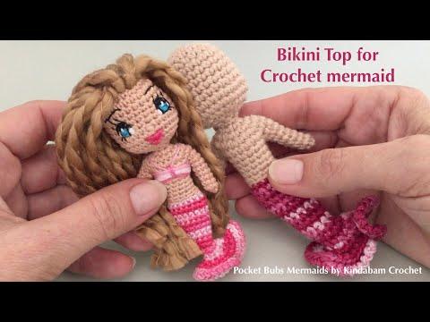 Crochet Mermaid Doll Pocket Bubs Part 2 Bikini Top Youtube
