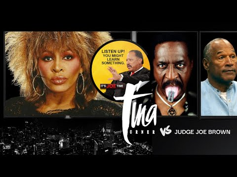 TINA TURNER vs JUDGE JOE BROWN -The Truth About Ike Turner- Chadwick BOSEMAN, OJ SIMPSON (mature aud
