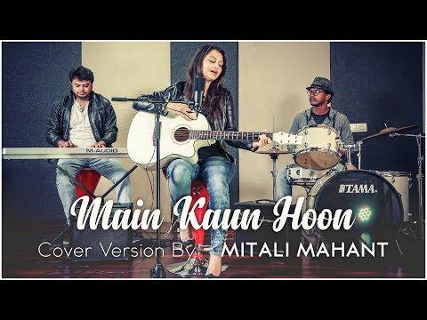 Main Kaun Hoon - Secret Superstar | Mitali Mahant | Cover | Aamir Khan | Zaira Wasim | Amit Trivedi