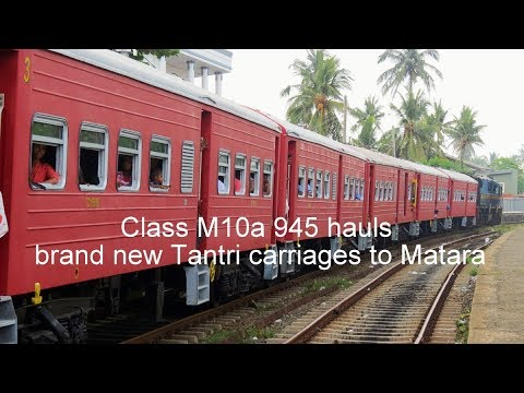 Class M10a 945 hauls brand new Tantri carriages to Matara