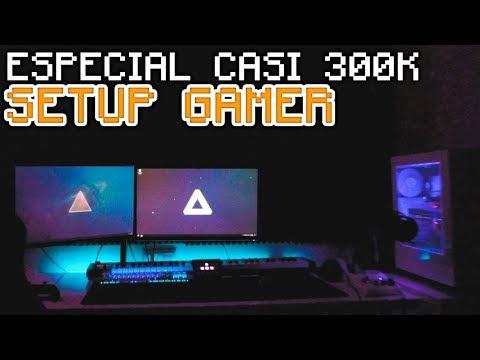 ¡MI SETUP GAMER 2017! 💻 ESPECIAL CASI 300K SUBS