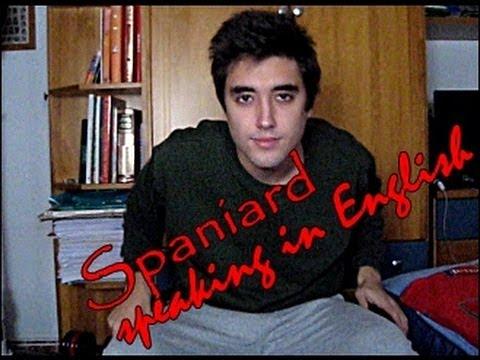 Spaniard speaking in English