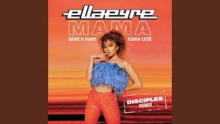 Mama (Disciples Remix)