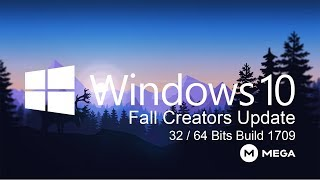 Windows 10 Fall Creators Update 1709 Iso Original 32 64 Bits Mega 2019 Youtube
