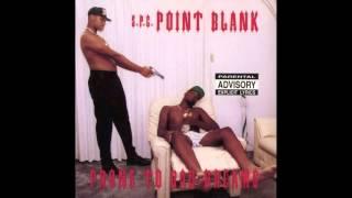 08 - Point Blank - Bitch Said I Raped Her