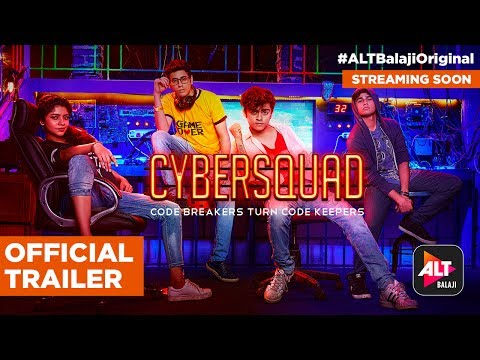 CYBERSQUAD | Official Trailer (HD) | Streaming Soon | #ALTBalajiOriginal