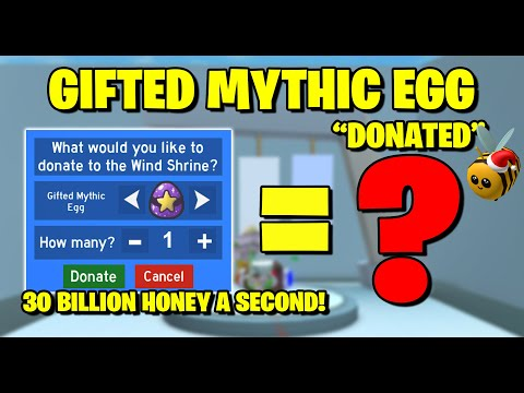 *NEW* Donating Gifted Mythic Egg to Wind Shrine! Huge Boost! - Bee Swarm Simulator