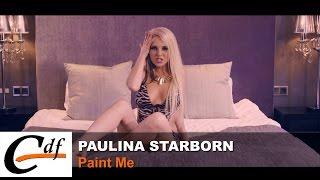 Paulina Starborn - Paint Me