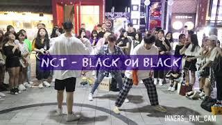 [KPOP IN PUBLIC] [innerS _ 이너스] 180819 홍대공연 2차 / NCT 2018 - black on black