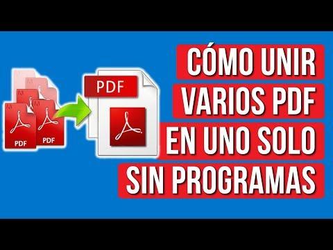 Como Unir Varios Archivos Pdf En Uno Solo Sin Programas Youtube