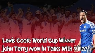 Lewis Cook Leads England To World Cup Glory! / John Terry Update!