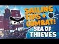 Sea of Thieves: 20 SAILING & SHIP COMBAT TRICKS & TIPS!