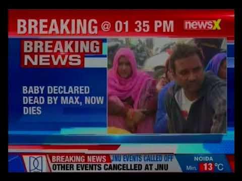 Max hospital case: Newborn baby who was earlier declared dead, now dies
