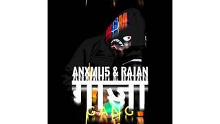 Anxmu5 X Rajan GANG Nepali EDM Trap Song.mp3