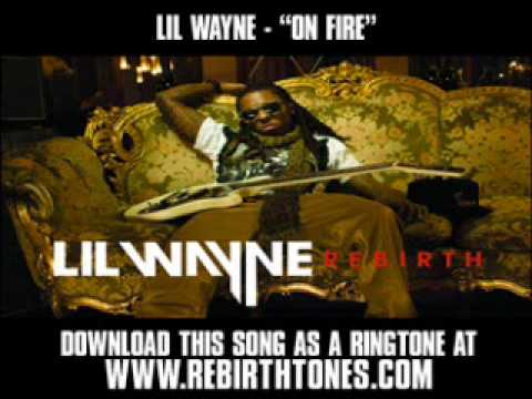 "Lil Wayne - ""On Fire"" (The Rebirth Album) [ New Music Video + Lyrics + Download ]"