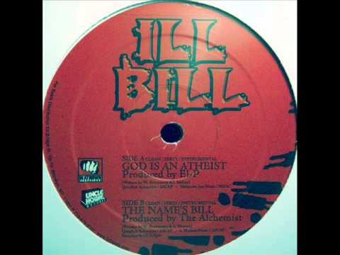 ILL BiLL - God Is An Atheist