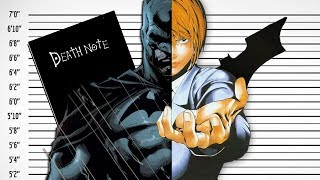 Could Batman Solve The Kira Case? - Death Note