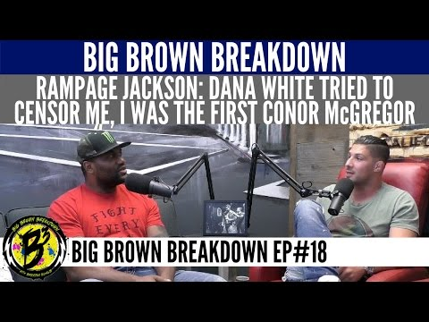 Rampage Jackson - Dana White Tried to Censor Me, I was the First Conor McGregor
