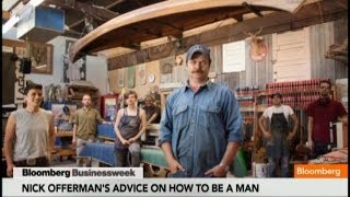 Nick Offerman's Advice On How To Be A Man