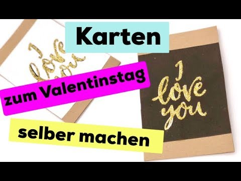 valentinstag karten selber machen s e geschenke f r den freund oder die freundin youtube. Black Bedroom Furniture Sets. Home Design Ideas