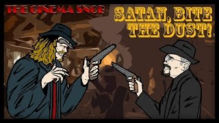 The Cinema Snob: SATAN BITE THE DUST