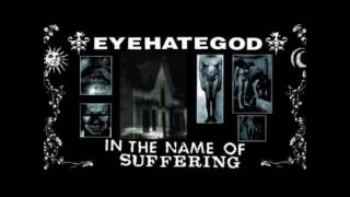 Watch Eyehategod Pigs video