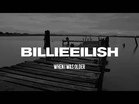 Billie Eilish - WHEN I WAS OLDER (Lyrics) Mp3
