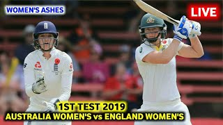Australia Women's vs England Women's 1st Test 2019 Live Streaming-Eng W vs Aus W Test Live Score
