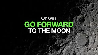 Go Forward to the Moon