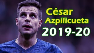César Azpilicueta Right-back Captain 2019/2020
