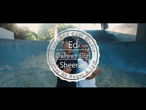 Ed Sheeran - Galway Girl (Cover by Roger and Sam)