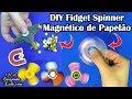 DIY: Como Fazer FIDGET SPINNER de PAPELÃO e SPINNER SHURIKEN MAGNÉTICO | 🦉 Corujices da Lu