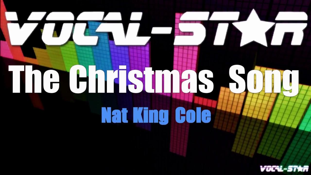 Nat King Cole - The Christmas Song (Karaoke Version) with Lyrics HD Vocal-Star Karaoke - YouTube