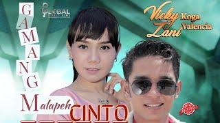 Download lagu VICKY KOGA TERBARU feat ZANY VALENCIA GAMANG MALAPEH CINTO MP3