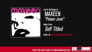 Watch Maxeen Poison June video