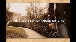 FREE STEP CULTURE CHANGED MY LIFE