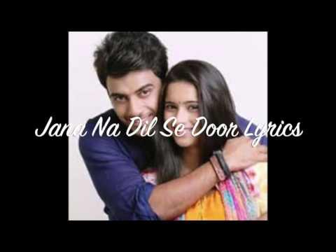 Jana Na Dil SE Door...💗💗