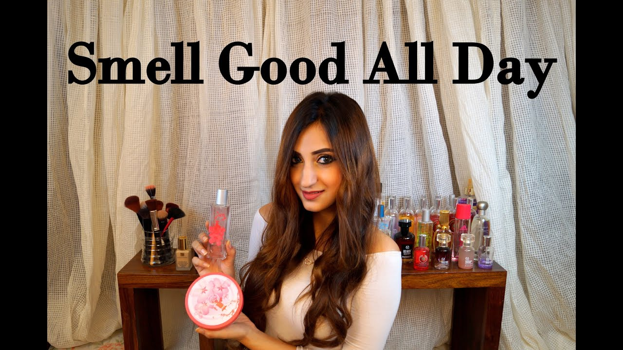 How to smell good all the time aishwarya kaushal youtube for How to make your bedroom smell good all the time