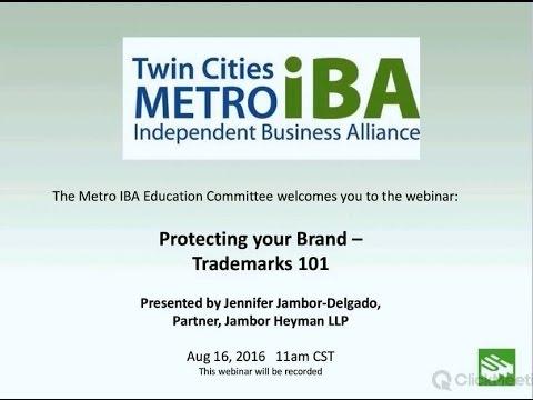 MetroIBA Webinar: Protecting Your Brand - Trademarks 101