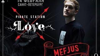 Mefjus - Live @ Pirate Station Love 2015 SPB HD