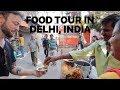 Indian Street Food Tour in Chandni Chowk | Delhi India 🇮🇳