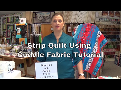 How to make a strip quilt using Cuddle fabric by Shannon.