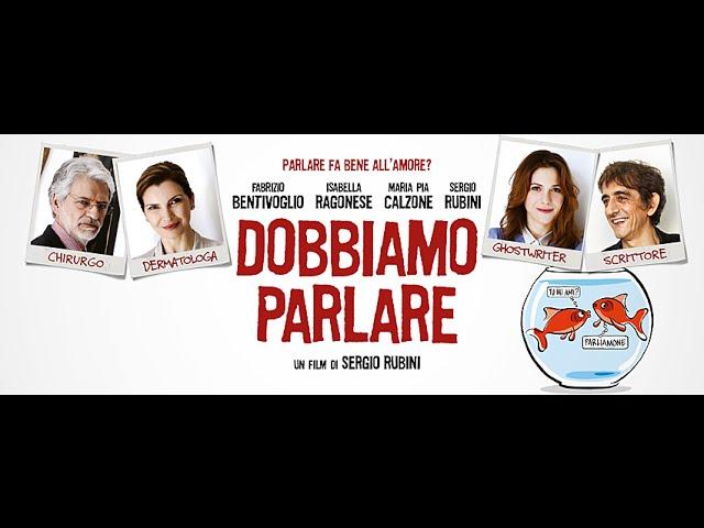 DOBBIAMO PARLARE TRAILER UFFICIALE HD