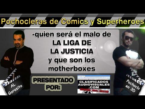 La Liga de la Justica / Steppenwolf / Motherboxes - DE PELÍCULA - Pochocleras de comics