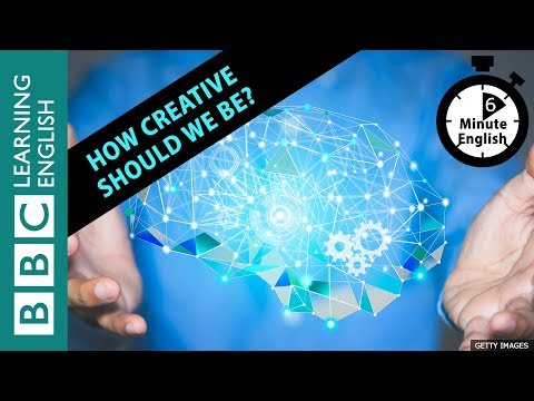 How creative should we be? Listen to 6 Minute English