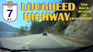 Time Lapse Drive: Lougheed Highway 7 from Hope to Vancouver, British Columbia