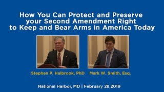 How you Can Protect And Preserve your Second Amendment Right   Stephen P. Halbrook
