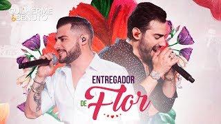 Guilherme e Benuto - Entregador de Flor  (DVD AMANDO, BEBENDO E SOFRENDO)