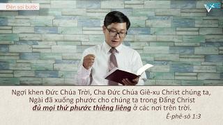 VHOPE | Ê-phê-sô 1:3 - Phước Hạnh Chúa Ban | Đèn Soi Bước 3