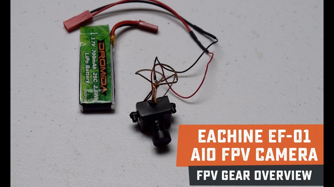 Eachine EF-01 AIO FPV Camera Overview - YouTube
